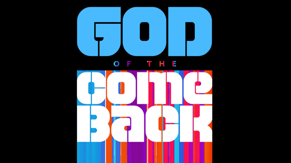 God Of The Comeback